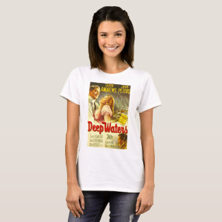 Deep Waters, vintage movie poster T-Shirt