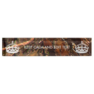 Deep Woods Camo Fall Keep Calm Your Text Nameplate