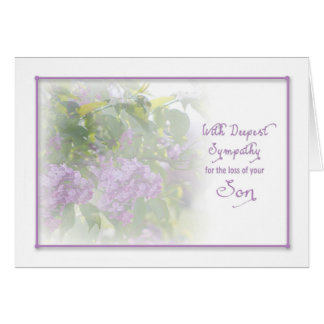 DEEPEST SYMPATHY - LILACS - LOSS OF SON CARD