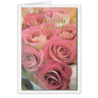 Deepest Sympathy Pink Roses Painting Card