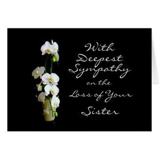 Deepest Sympathy Sister White Orchids Card