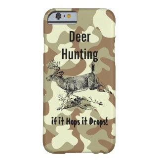 Deer Hunting Phone Case - If it Hops it Drops