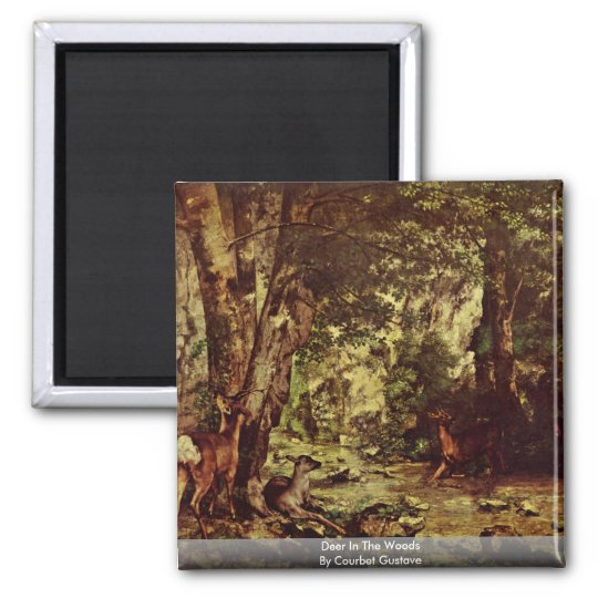 Deer In The Woods By Courbet Gustave Magnet