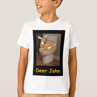 Deer or Dear John T-Shirt
