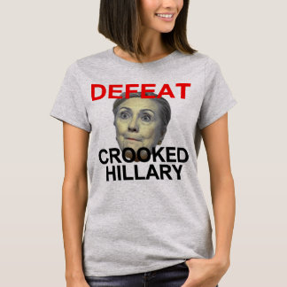 Defeat Crooked Hillary T-Shirt