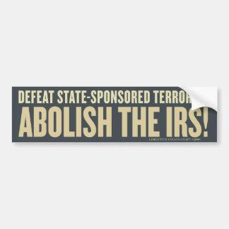 Defeat State-Sponsored Terrorism Bumper Sticker