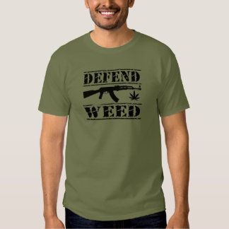 defend weed shirts