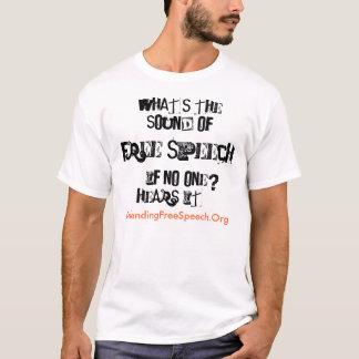 DefendingFreeSpeech.Org, What's the soundof fre... T-Shirt