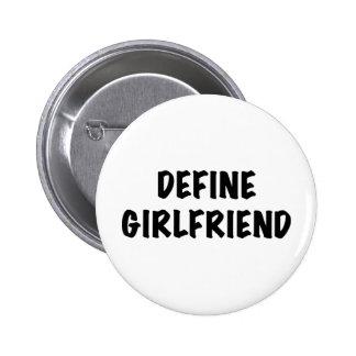 Define Girlfriend Buttons
