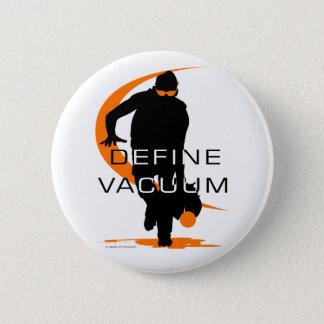 Define vacuum Orange Fielder Softball 6 Cm Round Badge