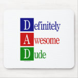 Definitely Awesome Dude: gifts for awesome dads. Mouse Pad