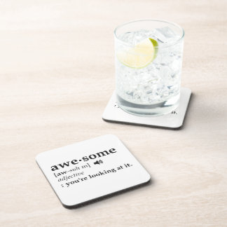 Definition of Awesome You're Looking at it Coaster