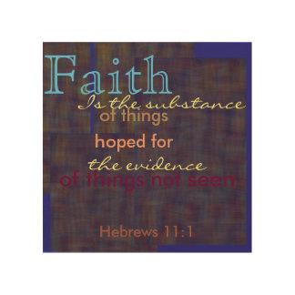 Definition of faith Hebrews 11:1 Wood Canvas
