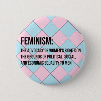 Definition of Feminism 6 Cm Round Badge