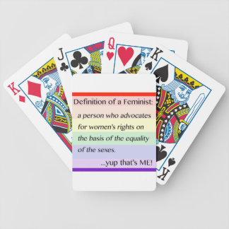 Definition of Feminism... Yup That's Me Bicycle Playing Cards