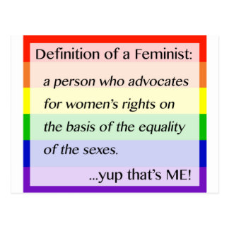 Definition of Feminism... Yup That's Me Postcard