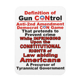 Definition of Gun CONtrol Magnet forTrue Americans