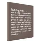 Definition of Laundry Sign in Mocha Brown & White Gallery Wrapped Canvas