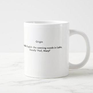 Definiton of Ave Maria Giant Coffee Mug