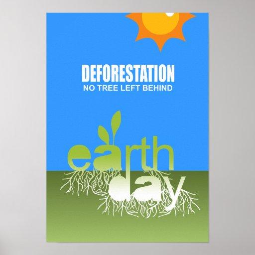 DEFORESTATION - NO TREE LEFT BEHIND PRINT