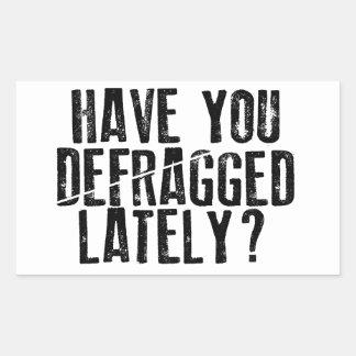 Defragged Lately? Rectangular Sticker