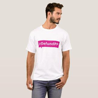Defund Planned Parenthood T-Shirt