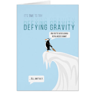 Defying Gravity Parody Penguin Card
