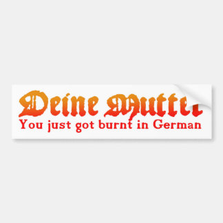 Deine Mutter Bumper Sticker