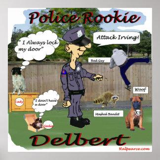 Delbert Police Rookie Poster