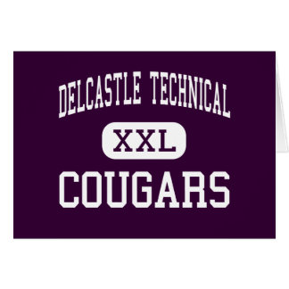 Delcastle Technical - Cougars - High - Wilmington Greeting Card