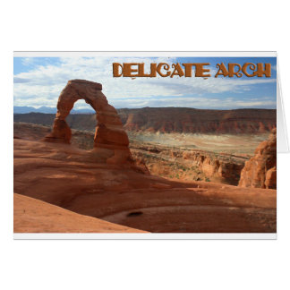 Delicate Arch, horizontal view Greeting Card