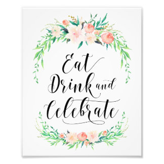 Delicate Bouquet Eat Drink and Celebrate Print Photo Print
