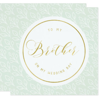 "Delicate | ""To my brother on my wedding day"" 13 Cm X 13 Cm Square Invitation Card"