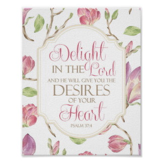 Delight in the Lord, Watercolor Floral Poster