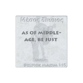 Delphic Maxim #145 - As Of Middle-Age, Be Just Stone Magnet