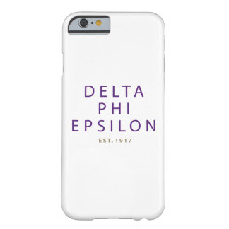 Delta Phi Epsilon Modern Type Barely There iPhone 6 Case
