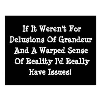 Delusions Of Grandeur Warped Reality Funny Postcard