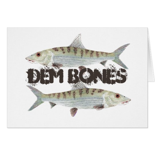Dem Bones- Bonefish Card