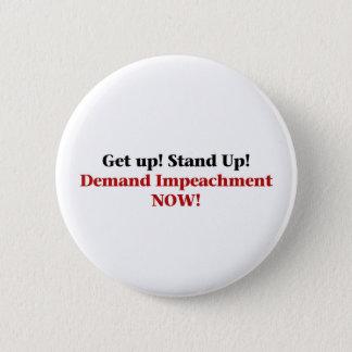 Demand Impeachment Now 6 Cm Round Badge