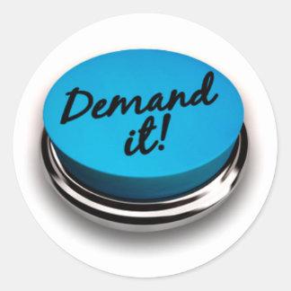 Demand It Round Sticker