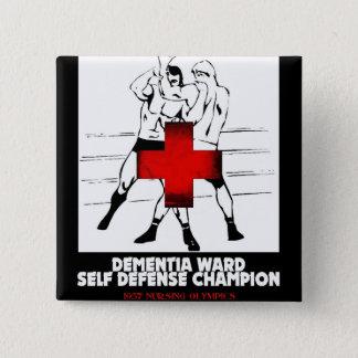 Dementia Ward Self Defense Champion 15 Cm Square Badge