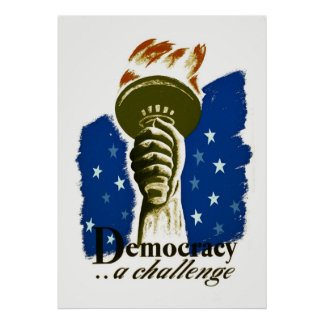 Democracy .. A Challenge - WPA Poster -