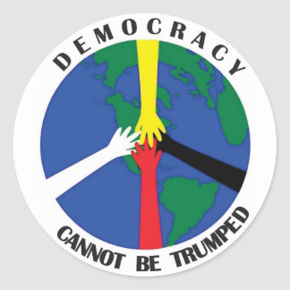 Democracy Cannot Be Trumped -  Sticker
