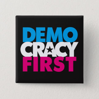 Democracy First Button