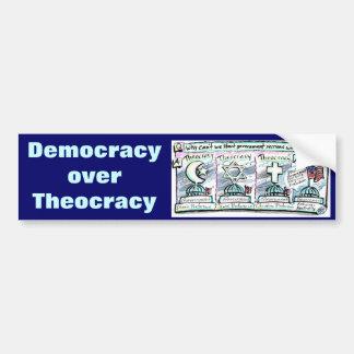 Democracy over Theocracy Bumper Sticker