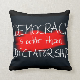 Democracy v Dictatorship Cushion