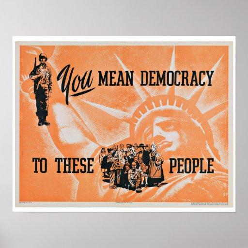 Democracy - Vintage Patriotism Poster