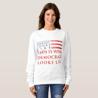 Democracy Women's Basic Sweatshirt