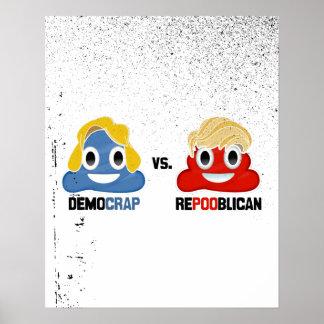 Democrap vs. Repooblican Poster