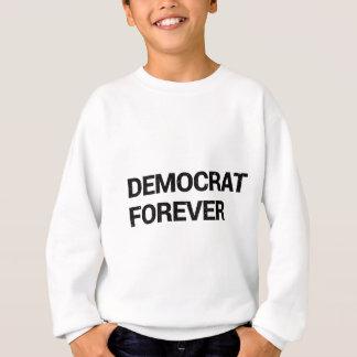 Democrat Forever Sweatshirt
